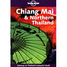 Chiang Mai and Northern Thailand (en anglais)
