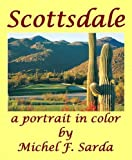 Scottsdale a Portrait in Color [Hardcover] by