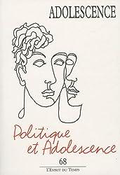 Adolescence, N° 68, Eté 2009 : Politique et adolescence