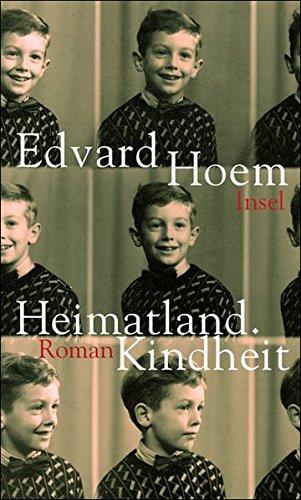 Heimatland. Kindheit: Roman