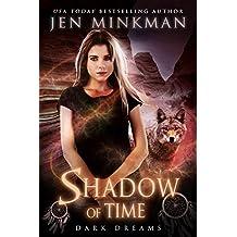 Shadow of Time: Dark Dreams: YA Paranormal Romance (English Edition)