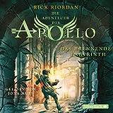 Das brennende Labyrinth: 5 CDs (Die Abenteuer des Apollo, Band 3) - Rick Riordan