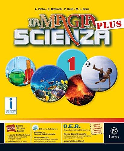 La magia della scienza plus. Mi preparo-Quaderno competenze-Tavole illustrate-Quaderno competenze. Per la Scuola media. Con DVD-ROM. Con e-book. Con espansione online: 1