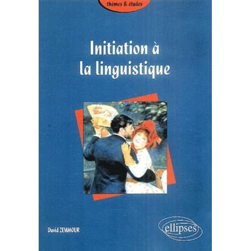 Initiation à la linguistique