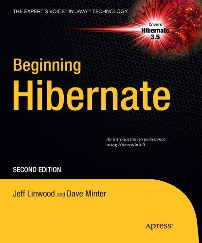 Beginning Hibernate (Expert's Voice in Java Technology) by Jeff Linwood (2010-05-25)