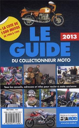 Le guide 2013 du collectionneur moto par La vie de la moto