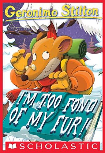 Geronimo Stilton #4: Im Too Fond of My Fur! (English Edition ...