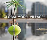 The Global Model Village: The International Street Art of Slinkachu by Slinkachu (2012-09-27)