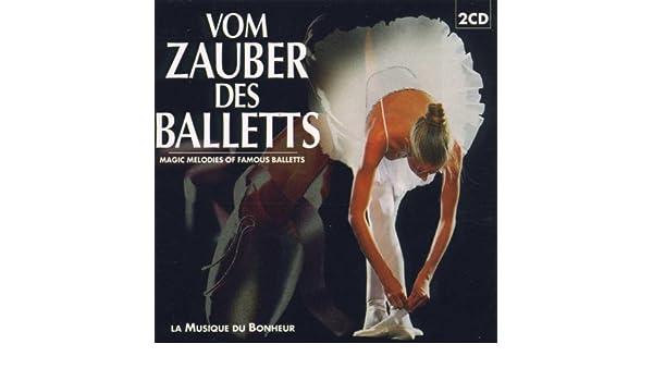 Vom Zauber Des Balletts