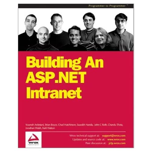 Building an ASP.NET Intranet (Programmer to programmer) by Jonathon Walsh (2002-10-01)