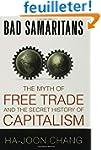 Bad Samaritans: The Myth of Free Trad...