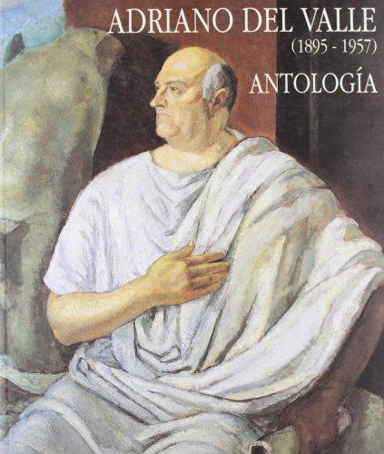 Adriano del Valle : antología (1895-1957)