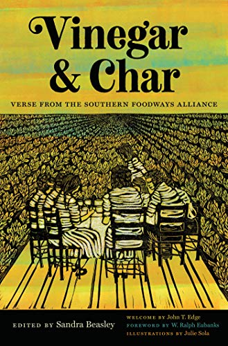 Vinegar and Char: Verse from the Southern Foodways Alliance (English Edition) Edge Spear
