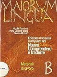 Maiorum lingua. Materiali B. Per i Licei e gli Ist. magistrali