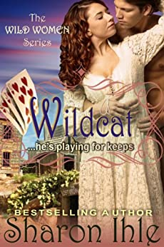 Wildcat (The Wild Women Series, Book 2) by [Ihle, Sharon]