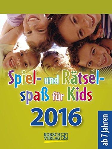 Spiel- und Rätselspaß für Kids 2016: Tages-Abreisskalender