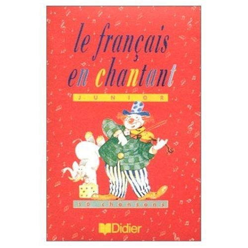 Le Français en chantant junior : 10 chansons (Cahier d'activités) (Cassette à acheter séparément) par Heuze
