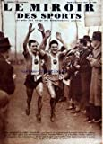 Telecharger Livres MIROIR DES SPORTS LE No 926 du 12 01 1937 DANS LE CROSS INTERNATIONAL DE CHARTRES POHAREC BEAUDOUIN CAMILLE FOUCAUX BULTEAU GUSTAVE HUMERY LE METIER DE PORTEUR (PDF,EPUB,MOBI) gratuits en Francaise