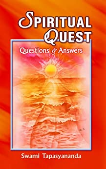 Spiritual Quest Questions and Answers by [Swami Tapasyananda]