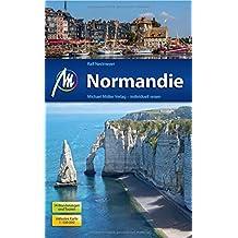 Normandie: Reiseführer mit vielen praktischen Tipps.