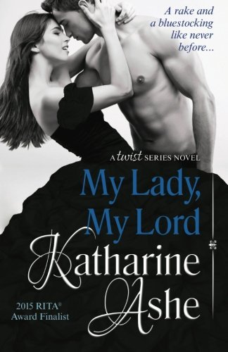My Lady, My Lord by Katharine Ashe (2014-03-09)