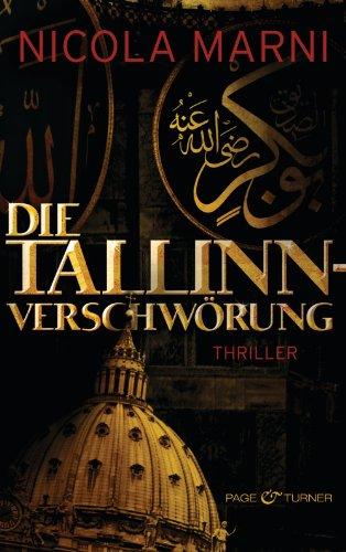 Die Tallinn-Verschwörung: Thriller