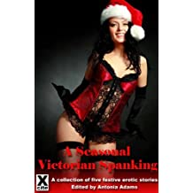 A Seasonal Victorian Spanking (Santa's Hot Secrets Book 3)