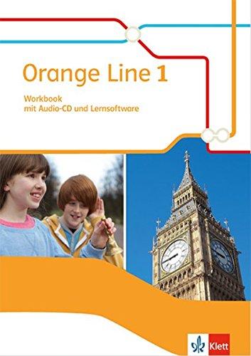 Orange Line 1: Workbook mit Audio-CD und Übungssoftware Klasse 5 (Orange Line. Ausgabe ab 2014)