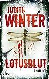 Lotusblut: Thriller