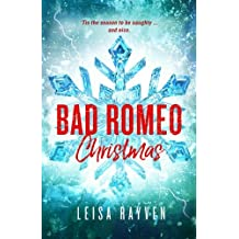 Bad Romeo Christmas: A Starcrossed Anthology: Volume 4