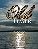 The Old Timer Volume 3: Original Songs I Wrote