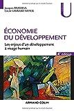 Economie du développement - 4e éd - Les enjeux d'un développement à visage humain