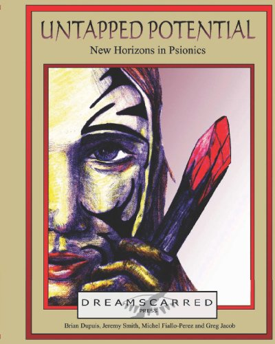 Untapped Potential: New Horizons In Psionics: Volume 1