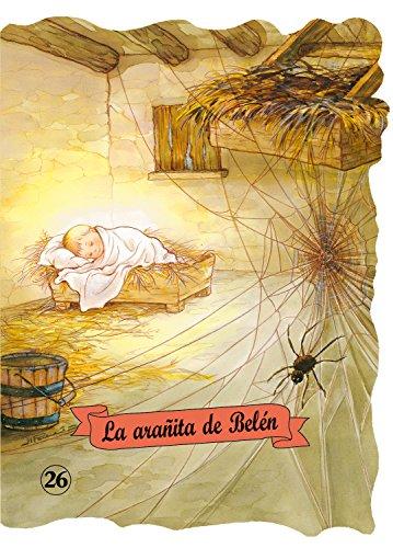 La arañita de Belén (Troquelados clásicos) por Enriqueta Capellades