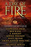 A Day of Fire: a novel of Pompeii by E Knight front cover