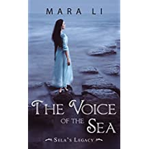 The Voice of the Sea (Sela's Legacy Book 1) (English Edition)