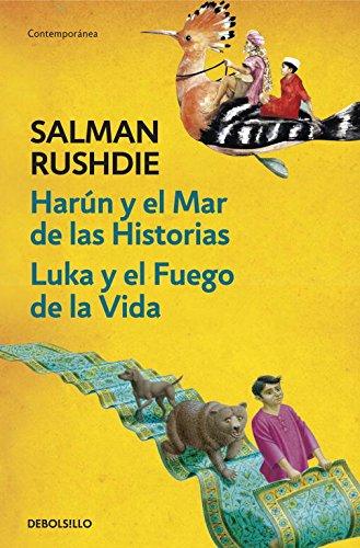Harún y el Mar de las Historias | Luka y el Fuego de la Vida (CONTEMPORANEA) por Salman Rushdie