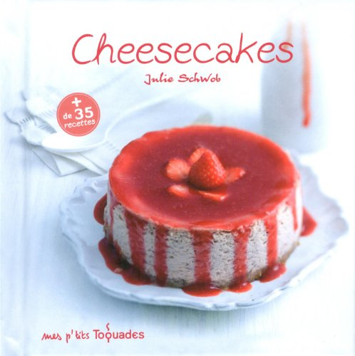 Mes p'tits Toquades - Cheesecakes