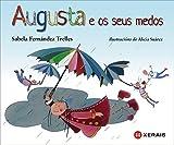 Augusta e os seus medos (Infantil E Xuvenil - Pequeno Merlín - Albums)