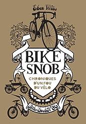 Le livre du site Bike Snob: Chroniques d'un fou du vélo