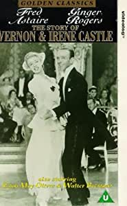 The Story Of Vernon And Irene Castle [VHS]