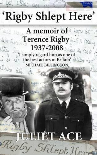 rigby-shlept-here-a-memoir-of-terence-rigby-1937-2008
