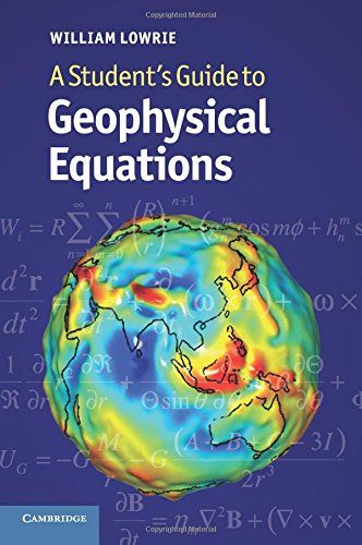 A Student's Guide to Geophysical Equations Paperback por Lowrie