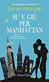 Su e giù per Manhattan (Da Manhattan con amore Vol. 1)