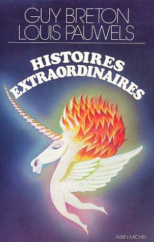 Histoires extraordinaires par Breton, Louis Pauwels