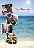 Mein Sardinien: Eine Liebeserklärung