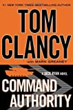 Command Authority (Jack Ryan) by Clancy, Tom, Greaney, Mark (2013) Hardcover
