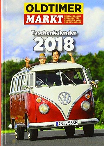Oldtimer-Markt Taschen-Kalender 2018
