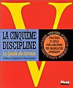 La cinquième discipline - Stratégies et outils pour construire une organisation apprenante de Peter Senge