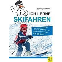 Ich lerne Skifahren (Ich lerne, ich trainiere...)